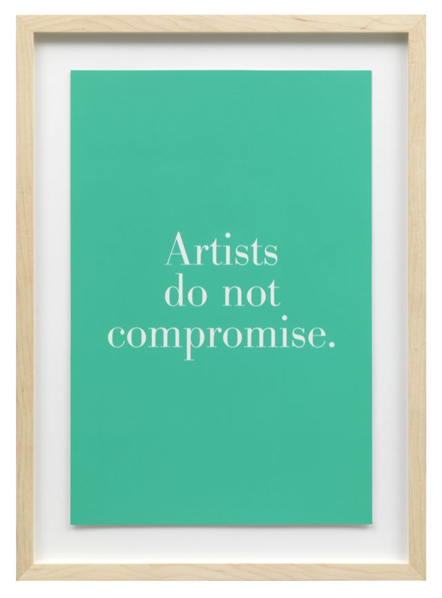 Artists do not compromise