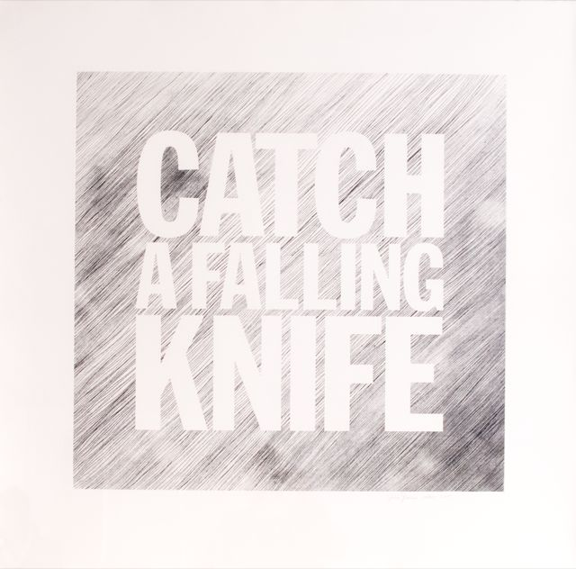 Catch a Falling Knife